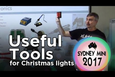 Sydney Mini 2017 - Useful Tools for Christmas Lighting