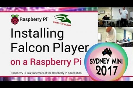 Sydney Mini 2017 - Falcon Player on a Raspberry Pi