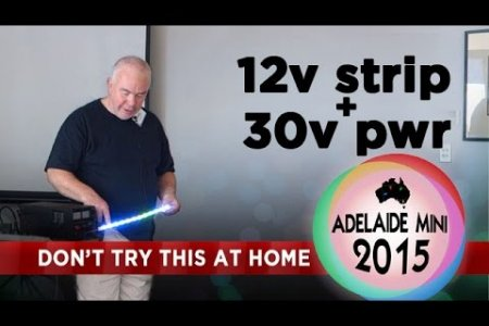 Adelaide Mini 2015 - 12v strip running at 30v