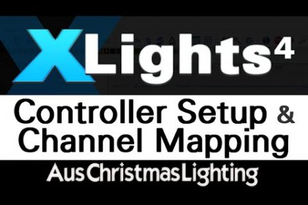 XLights 4 Webinar: Controller Setup and Channel Mapping