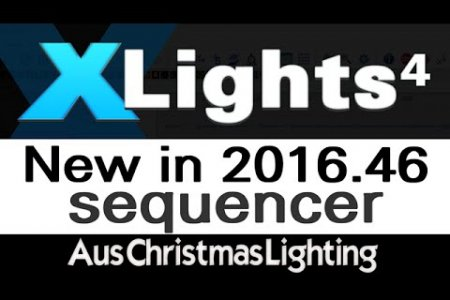 XLights 4 Webinar: New in version 2016.46 (Sequencer)