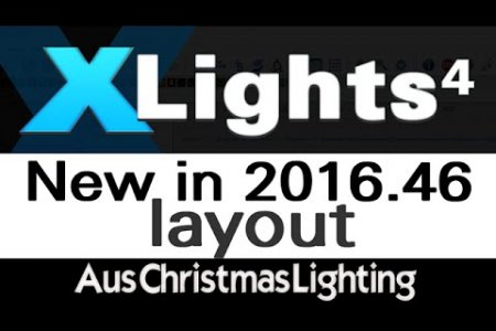 XLights 4 Webinar: New in version 2016.46 (Layout)