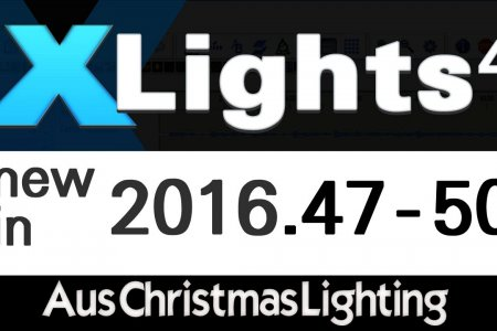 XLights 4 Webinar: New in versions 2016.47 - 2016.50