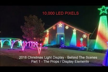 2018 Christmas Lights Behind The Scenes -  Part 1 The Props