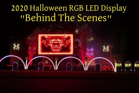 "2020 Halloween RGB LED Light Display ""Behind the Scenes"" Walk Thru"